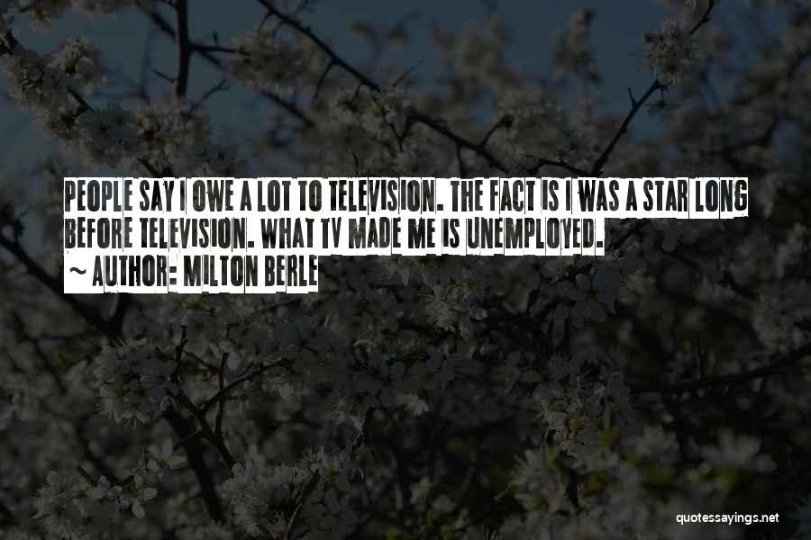 Milton Berle Quotes 855682