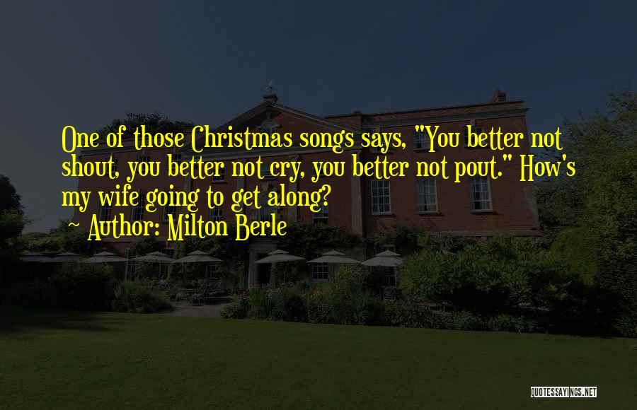 Milton Berle Quotes 867387
