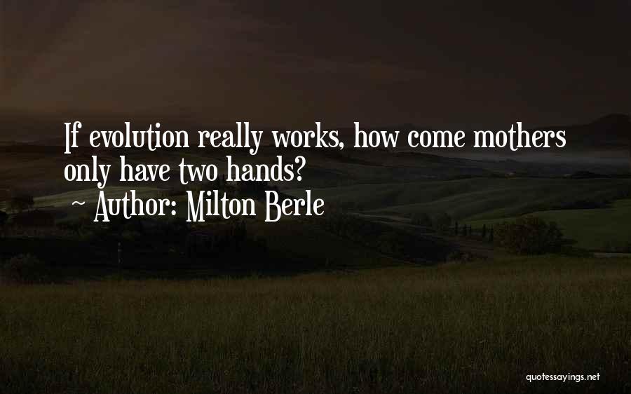 Milton Berle Quotes 86782