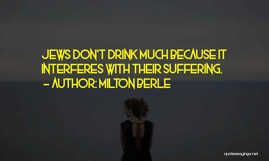 Milton Berle Quotes 971505