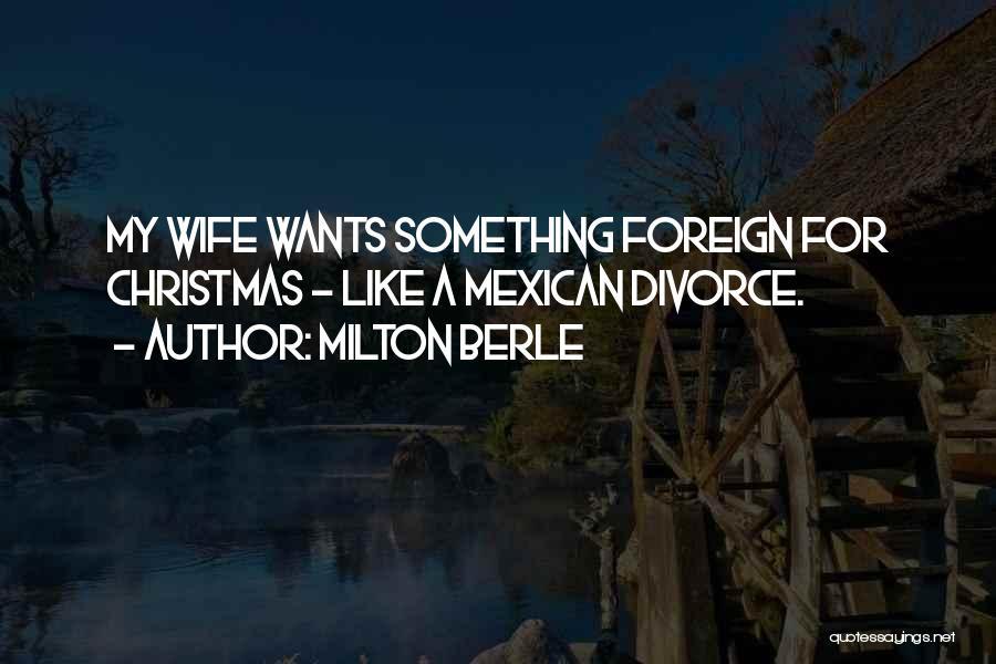 Milton Berle Quotes 997550