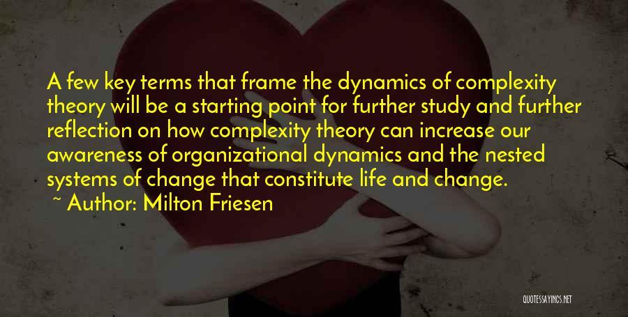 Milton Friesen Quotes 1646825