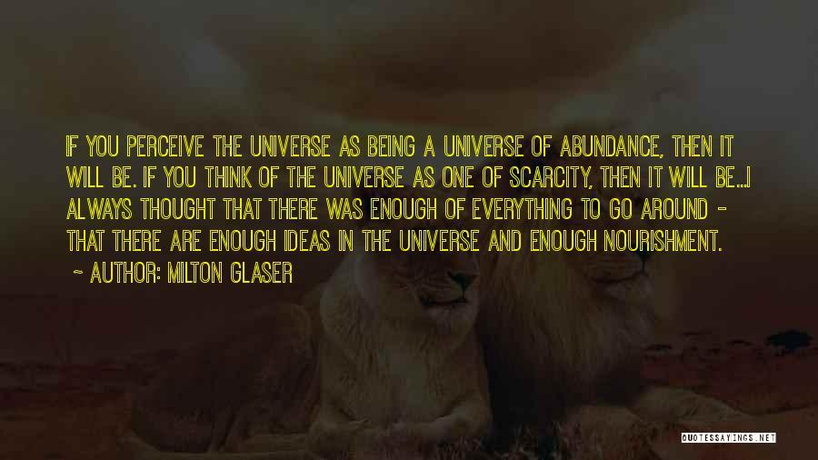 Milton Glaser Quotes 1675176
