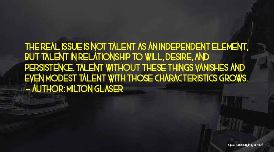 Milton Glaser Quotes 1868178
