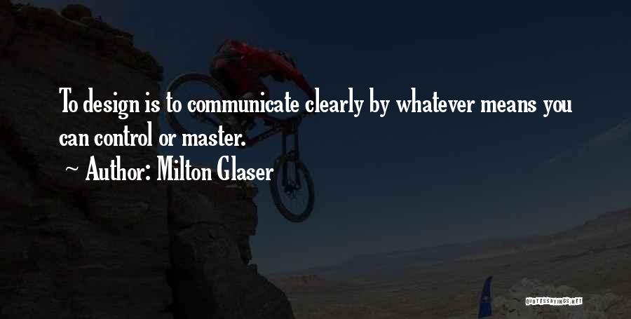 Milton Glaser Quotes 1935621