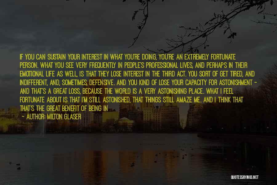Milton Glaser Quotes 2110632