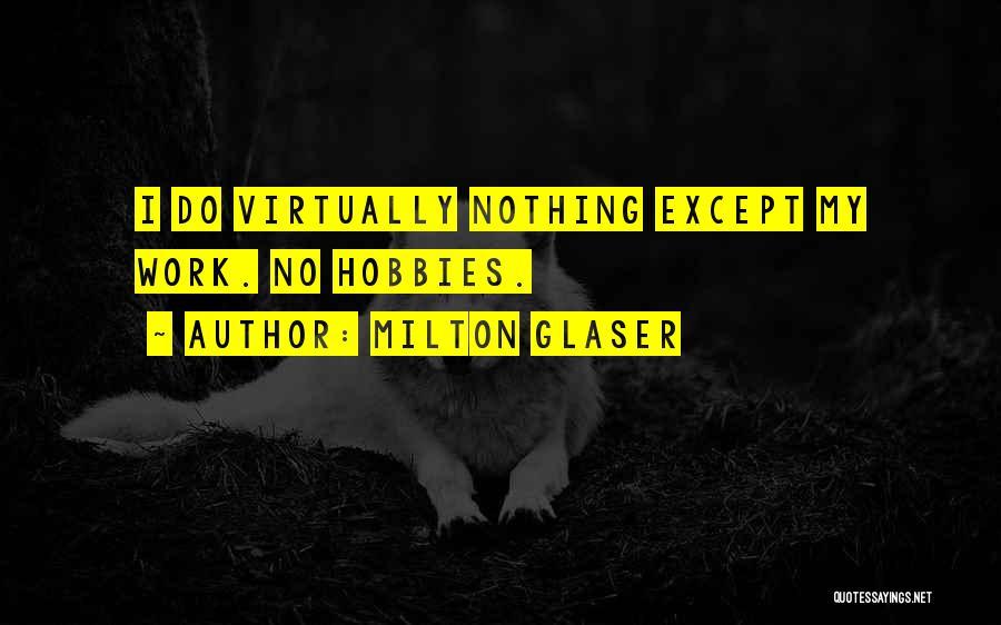 Milton Glaser Quotes 458464