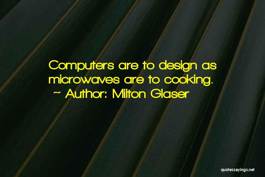 Milton Glaser Quotes 744964