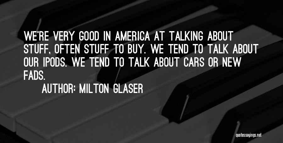 Milton Glaser Quotes 916917