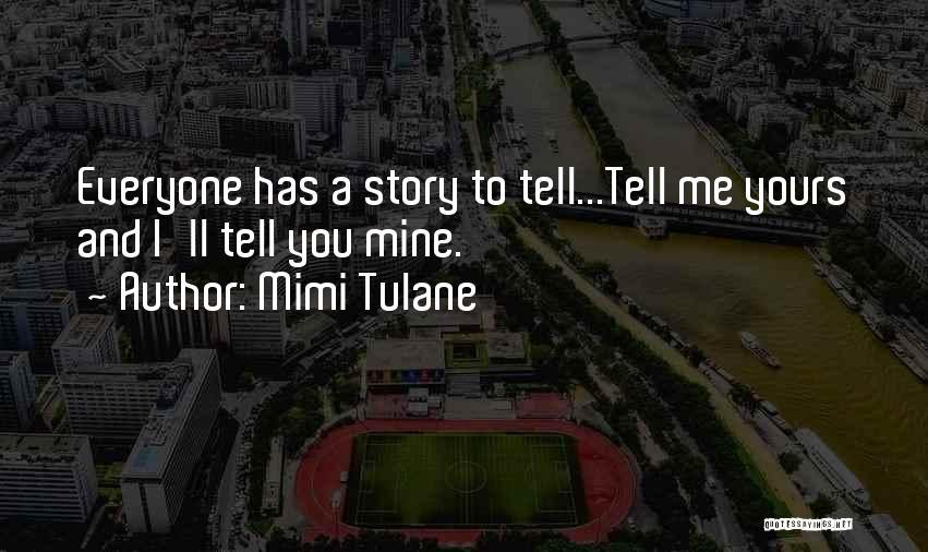 Mimi Tulane Quotes 233884