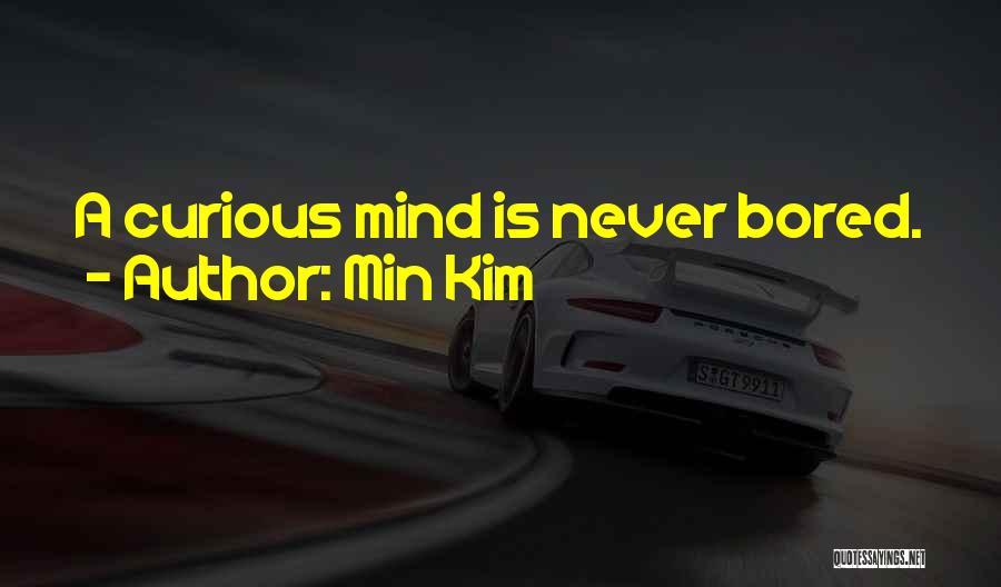 Min Kim Quotes 1405465