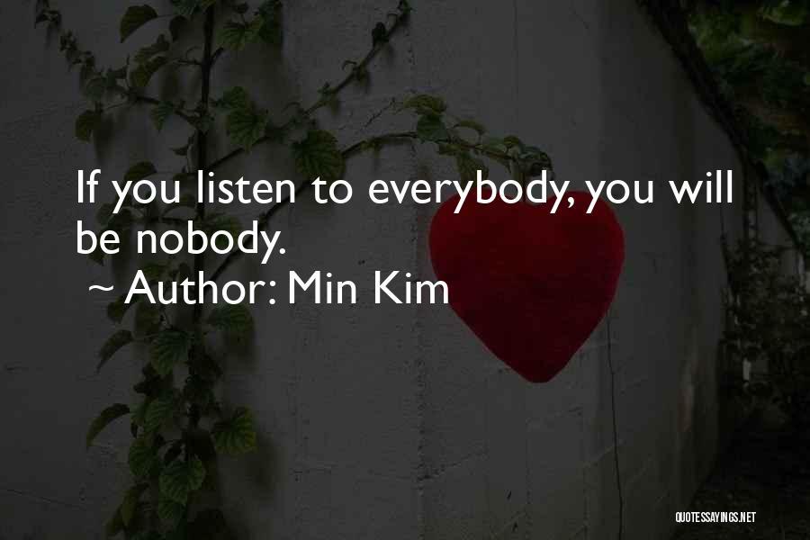 Min Kim Quotes 1523366