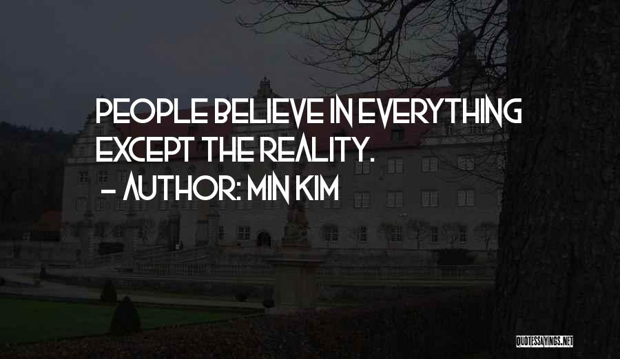 Min Kim Quotes 2034458