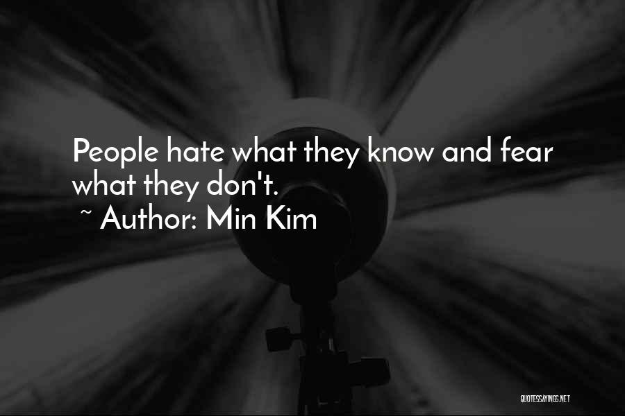 Min Kim Quotes 936438
