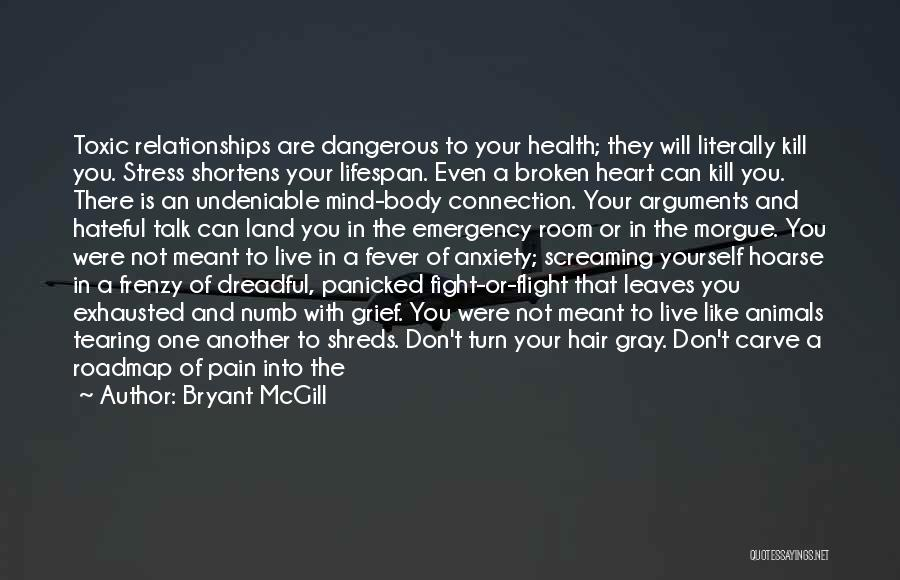 Mind And Body Connection Quotes By Bryant McGill