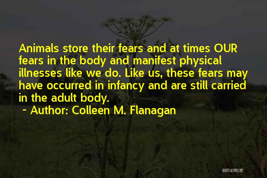 Mind And Body Connection Quotes By Colleen M. Flanagan