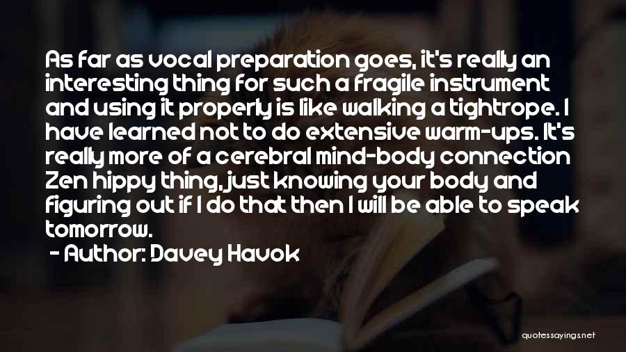 Mind And Body Connection Quotes By Davey Havok