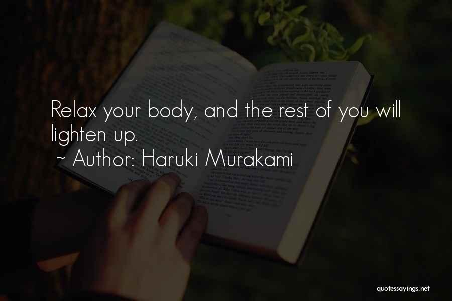 Mind And Body Connection Quotes By Haruki Murakami