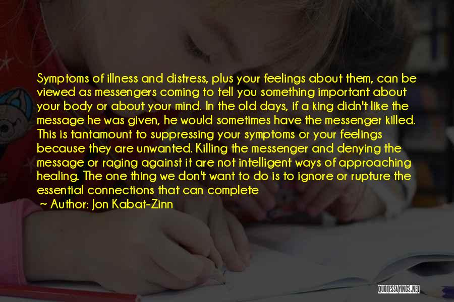 Mind And Body Connection Quotes By Jon Kabat-Zinn