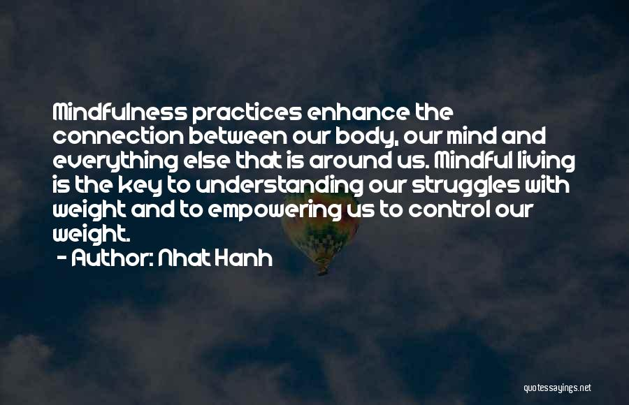 Mind And Body Connection Quotes By Nhat Hanh