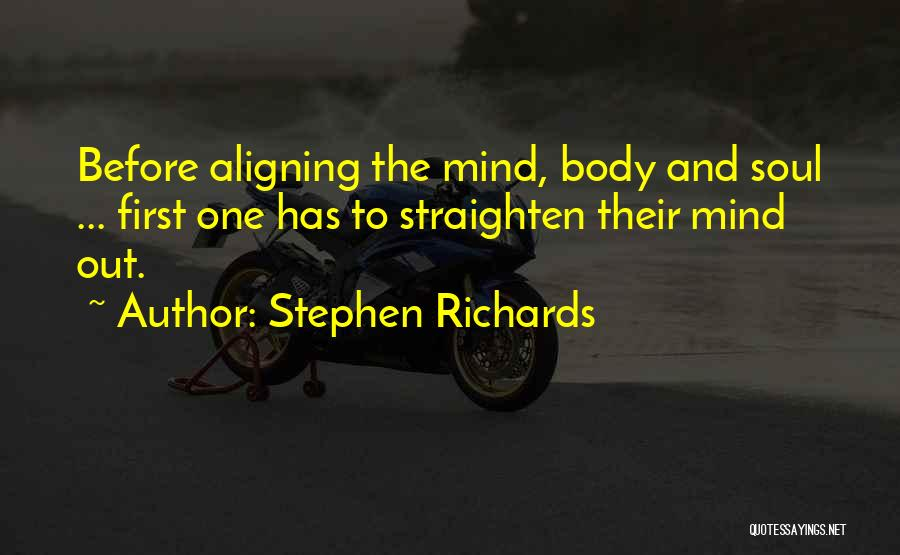 Mind And Body Connection Quotes By Stephen Richards