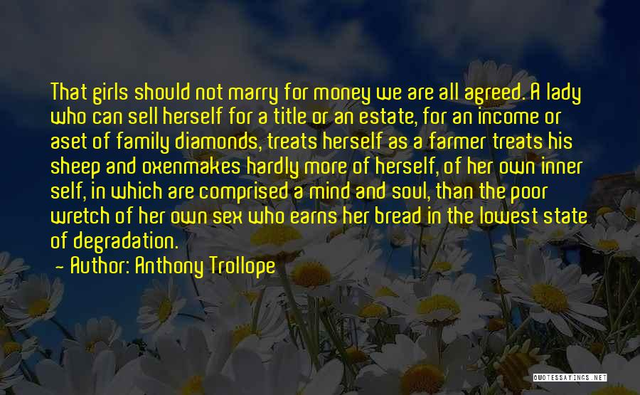 Mind And Money Quotes By Anthony Trollope