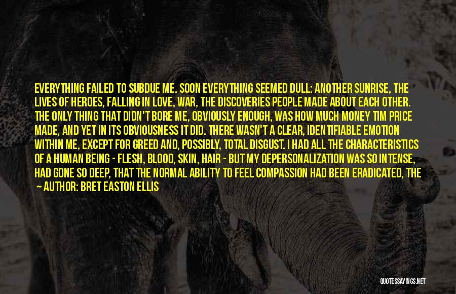 Mind And Money Quotes By Bret Easton Ellis