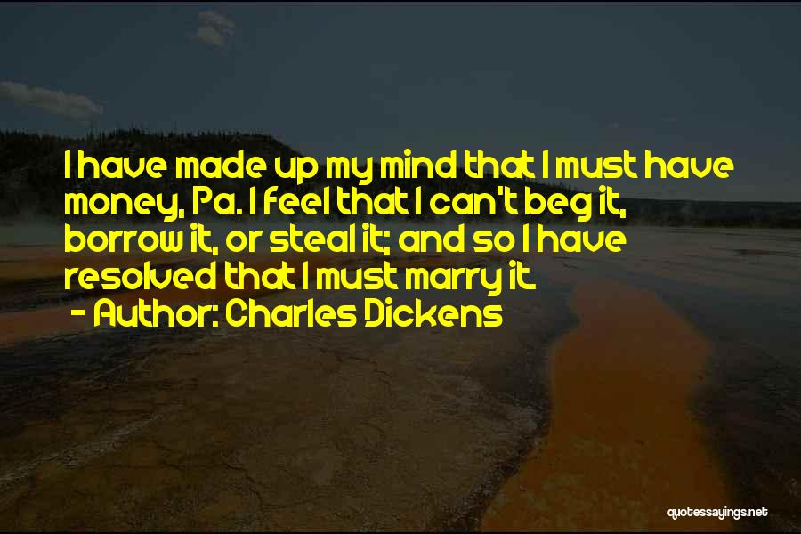 Mind And Money Quotes By Charles Dickens