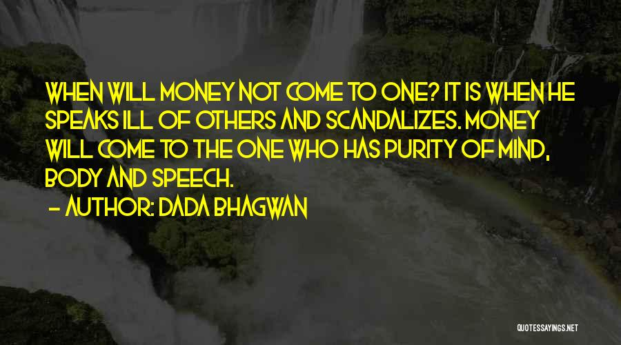 Mind And Money Quotes By Dada Bhagwan