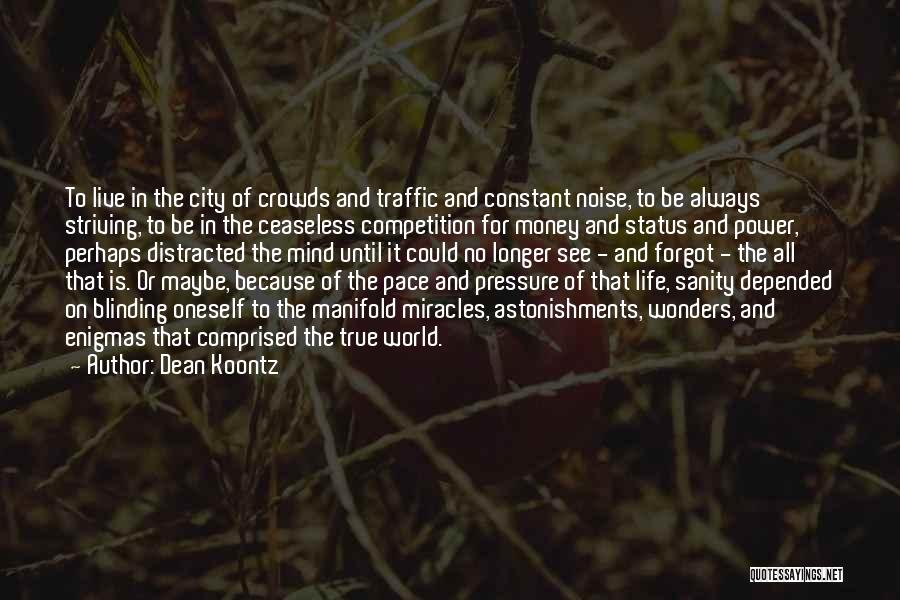 Mind And Money Quotes By Dean Koontz
