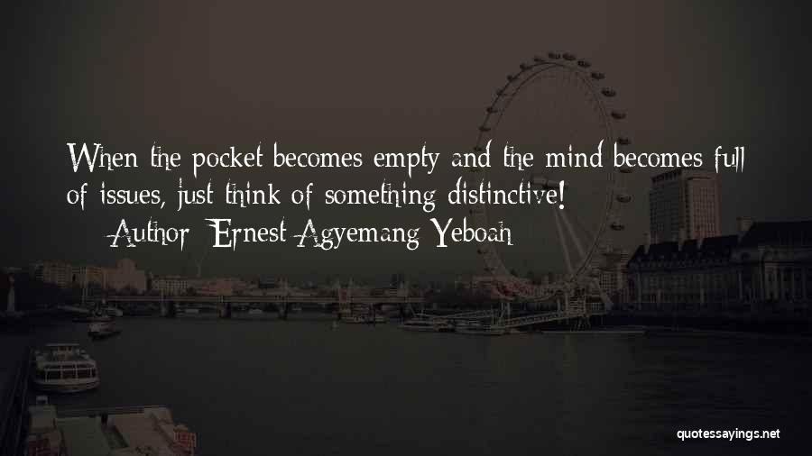 Mind And Money Quotes By Ernest Agyemang Yeboah
