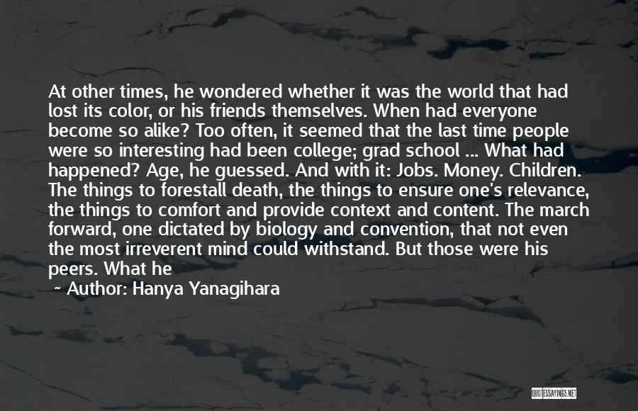 Mind And Money Quotes By Hanya Yanagihara