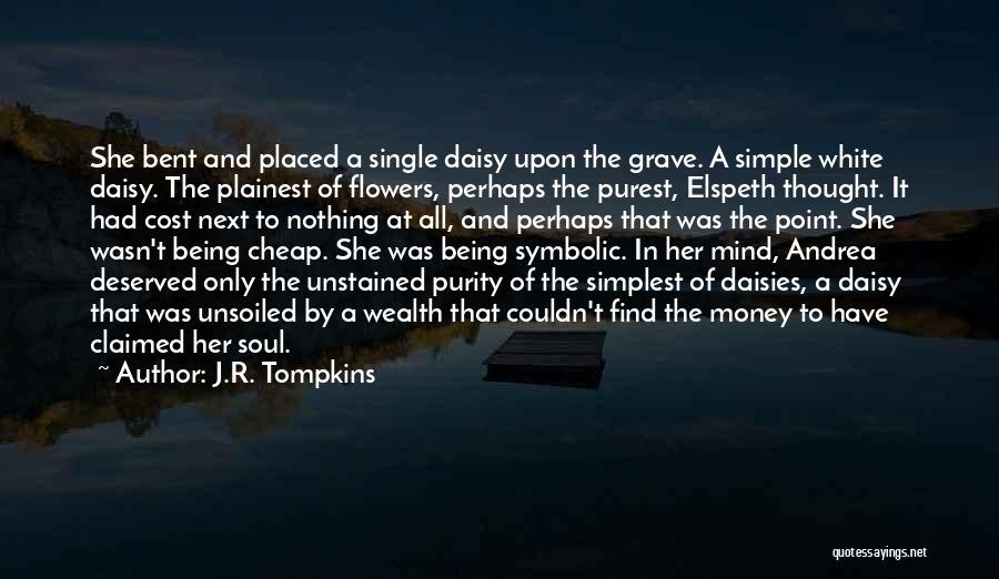 Mind And Money Quotes By J.R. Tompkins