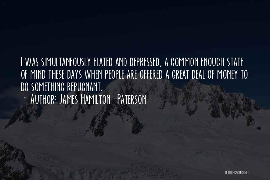 Mind And Money Quotes By James Hamilton-Paterson