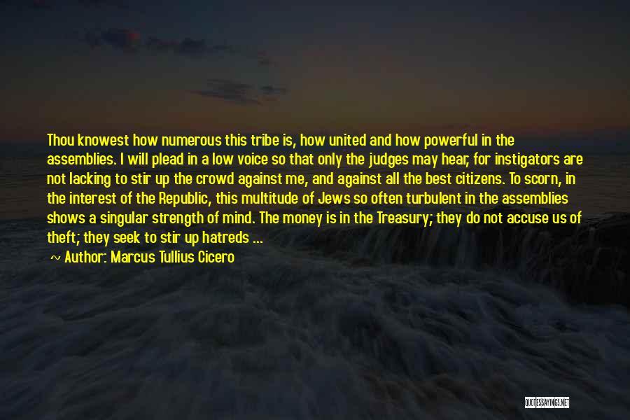 Mind And Money Quotes By Marcus Tullius Cicero