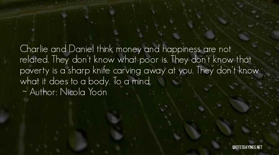 Mind And Money Quotes By Nicola Yoon