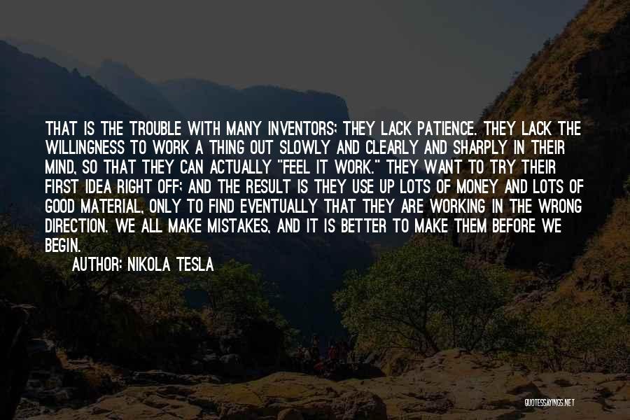 Mind And Money Quotes By Nikola Tesla