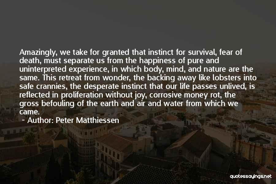 Mind And Money Quotes By Peter Matthiessen