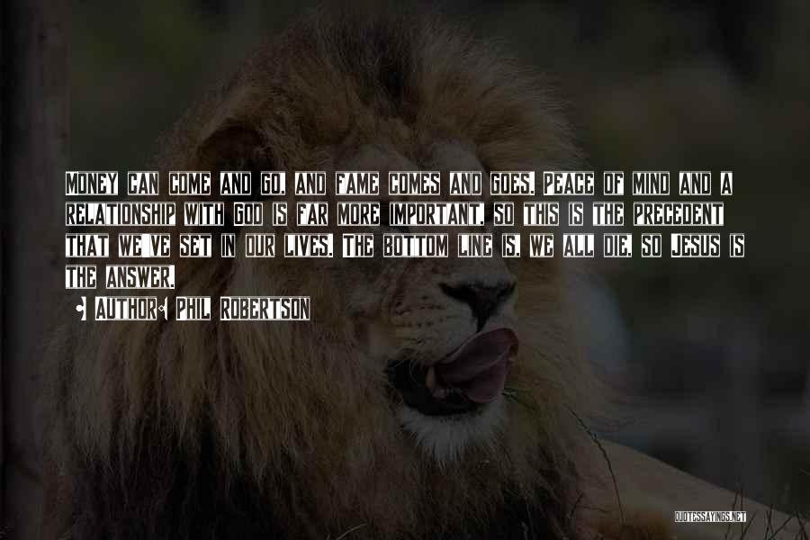 Mind And Money Quotes By Phil Robertson