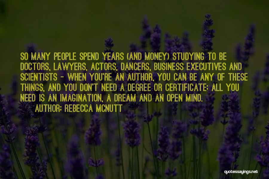 Mind And Money Quotes By Rebecca McNutt
