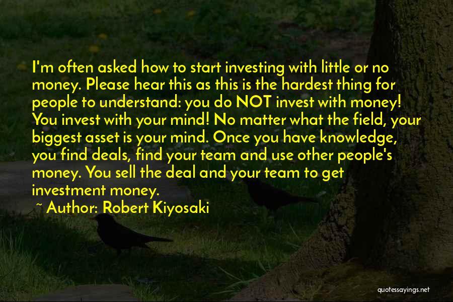 Mind And Money Quotes By Robert Kiyosaki