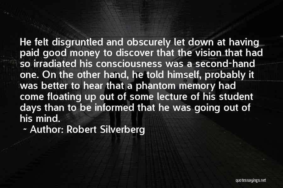 Mind And Money Quotes By Robert Silverberg