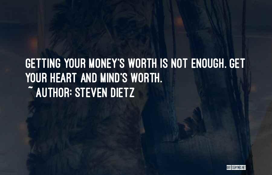 Mind And Money Quotes By Steven Dietz