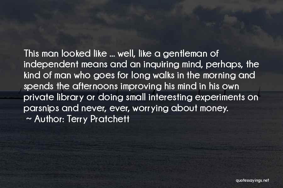 Mind And Money Quotes By Terry Pratchett