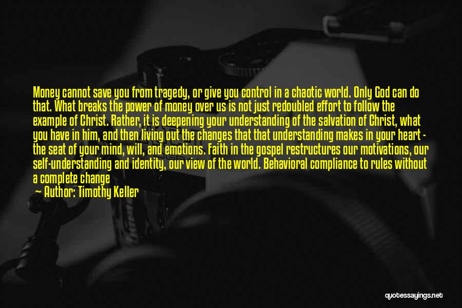 Mind And Money Quotes By Timothy Keller