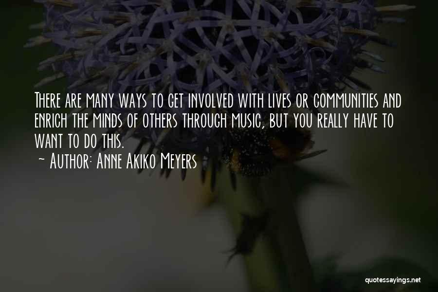 Mind And Music Quotes By Anne Akiko Meyers