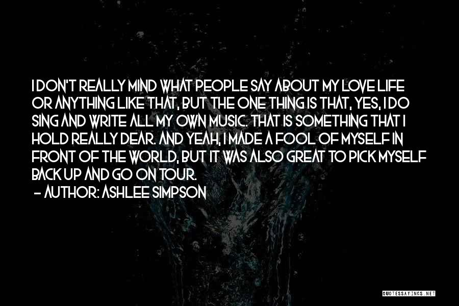 Mind And Music Quotes By Ashlee Simpson