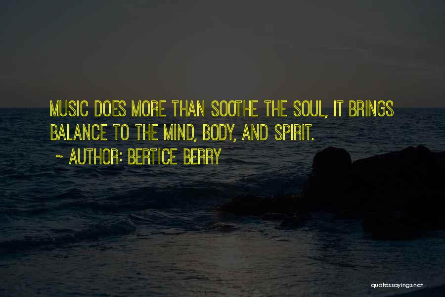 Mind And Music Quotes By Bertice Berry