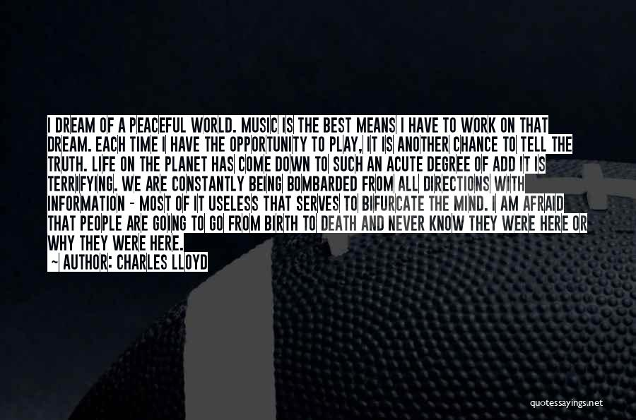 Mind And Music Quotes By Charles Lloyd
