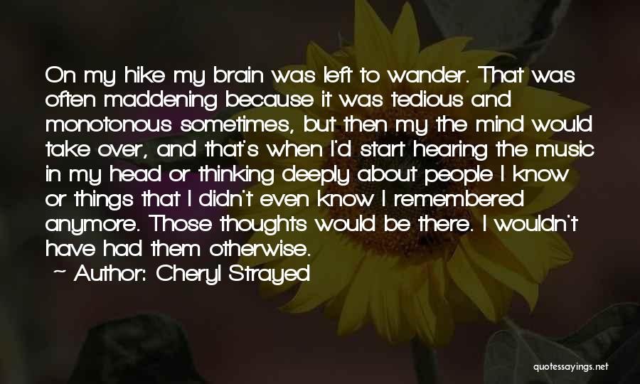Mind And Music Quotes By Cheryl Strayed